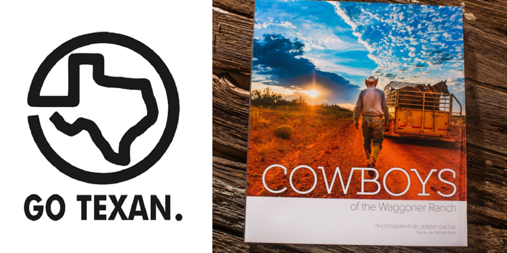 Go Texan when you buy Cowboys of the Waggoner Ranch
